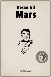 Bertil Cleve - Resan till Mars-omslag-mellan