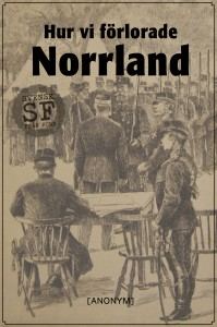 [anonym] - Hur vi forlorade Norrland-omslag