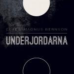 Claes-Magnus Bernson - Underjordarna