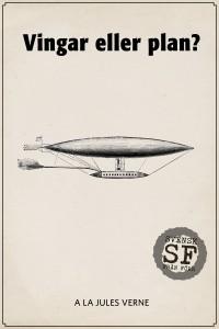 A la Jules Verne - Vingar eller plan-mellan