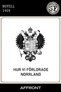[anonym] - Hur vi förlorade Norrland_mellan